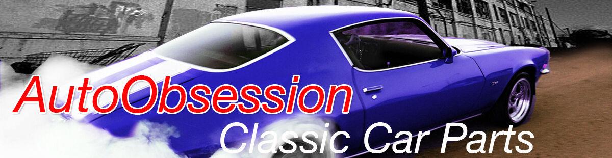 Auto Obsession Classic Auto Parts