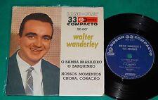 """Walter Wanderley - O Samba Brasileiro BRAZIL RARE 7"""" 1962 Odeon"""