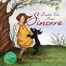 Siento un Amor Sincero by Cheryl Lashmit (2014, Paperback)