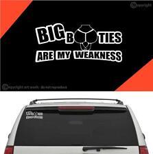 Big Booties Are My Weakness Vinyl Decal Sticker Car Truck Laptop Window