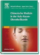 Chinesische Medizin in der Hals-Nasen-Ohrenheilkunde, NEU+PORTOFREI