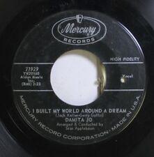 50'S & 60'S 45 Damita Jo - I Built My World Around A Dream / I Didn'T Know I Was
