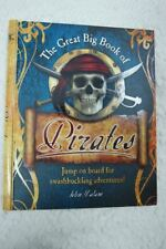 THE GREAT BIG BOOK OF PIRATES by John Malam hardcover book 2008 1st Edition NEW