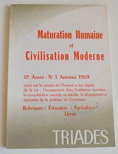 MATURATION HUMAINE ET CIVILISATION MODERNE DOCTEUR BERRON ED TRIADES 1969 BE
