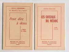 2 plaquettes librairie theatrale pour dire a deux coteaux Medoc Tristan Bernard