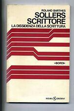 Roland Barthes # SOLLERS SCRITTORE -LA DISSIDENZA DELLA SCRITTURA # Sugarco 1979