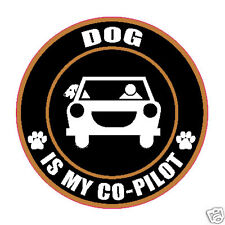 "DOG IS MY CO-PILOT 5"" PET HUMOR STICKER"