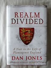 Realm Divided: A Year in the Life of Plantagenet England by Dan Jones - HC/DJ