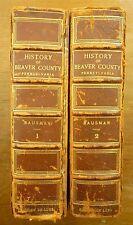 1904 History of BEAVER COUNTY, PENNSYLVANIA Joseph H Bausman ILLUSTRATIONS Map