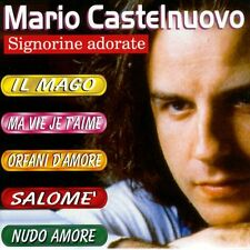 MARIO CASTELNUOVO - SIGNORINE ADORATE - CD  NUOVO SIGILLATO RARO