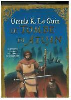 Le tombe di Atuan, ursula k.le guin, Mondadori libri Fantasy, cod:9788804516897