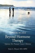 Promoting Wellness Beyond Hormone Therapy: Options for Prostate Cancer Patients