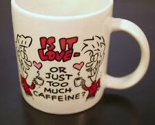 Coffee Tea Cup Mug 'Is it Love- or just Too Much Caffeine?' Funny Gag Gift Humor