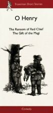 The Ransom of Red Chief/The Gift of the Magi (Travelman... by O. Henry Paperback
