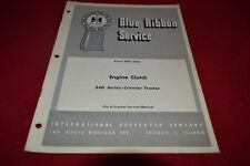 International Harvester 340 Crawler Tractor Engine Clutch Shop Manual BWPA