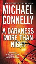 A Harry Bosch Novel: A Darkness More Than Night 7 by Michael Connelly (2014, Pap