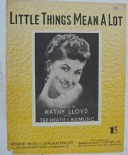 songsheet LITTLE THINGS MEAN A LOT kathy lloyd 1954