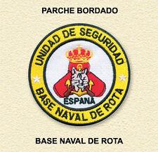 PARCHE BORDADO: ARMADA ESPAÑOLA - UNIDAD DE SEGURIDAD - BASE NAVAL DE ROTA