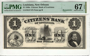 1860 $1 CITIZENS BANK OF LOUISIANA NEW ORLEANS OBSOLETE NOTE PMG 67 EPQ (004)