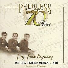 70 Anos Peerless Una Historia Musical by Los Fantasmas (AUDIO CD)