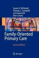 Family-Oriented Primary Care - Paperback By McDaniel, Susan H. - VERY GOOD