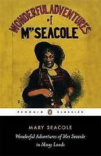 Wonderful Adventures of Mrs Seacole in Many Lands (Penguin Classics) by Seacole
