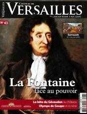 CHÂTEAU DE VERSAILLES n°43 - Revue neuve - La Fontaine face au pouvoir