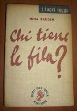 NINA BAUDEN - CHI TIENE LE FILA ? N.6- ED:CINO DEL DUCA - ANNO:1959 - RARO! (IT)