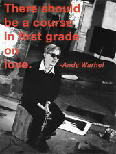 ANDY WARHOL - Should be Course in First Grade on Love POP ART PRINT Poster 11x14
