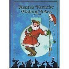 Santas favorite fishing jokes