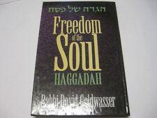 Freedom of the Soul Haggadah by Dovid Goldwasser HAGADA SHEL PESACH