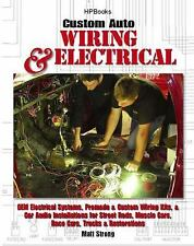 Custom Auto Wiring & Electrical Hp1545: Oem Electrical Systems, Premade & Custom