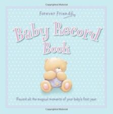 Forever Friends - Baby Record Book: 1 (Gift Book) By Igloo,Forever Friends