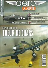 AERO JOURNAL N° 49 / HANS-ULRICH RUDEL TUEUR DE CHARS - ARMAND PINSARD - POTEZ
