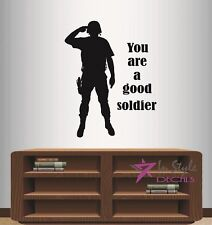 Wall Vinyl Decal You a Good Soldier US Military Man Army Marine Art Sticker 529