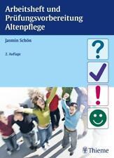 Arbeitsheft und Prüfungsvorbereitung Altenpflege - Jasmin Schön - 9783131638328