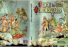 ALICE IN WONDERLAND - LEWIS CARROLL Beautiful Illustrations RENE CLOKE HCDJ 1994