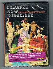 CABARET NEW BURLESQUE - A LA NOUVELLE EVE, PARIS - 2011 - DVD - NEUF NEW NEU