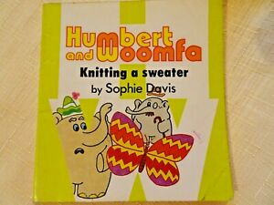 HUMBERT & WOOMFA  ~ KNITTING A SWEATER ~ SOPHIE DAVIS ~ RARE  SC ~ 1st ED 1978