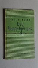 A27- Carl Haensel - Der Doppelgänger - 1948 Gebundene Ausgabe