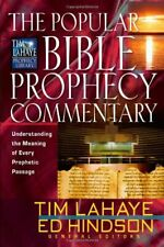 The Popular Bible Prophecy Commentary: Underst... by Hindson, Edward E. Hardback