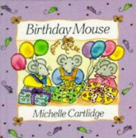 Birthday Mouse by Cartlidge, Michelle Hardback Book The Fast Free Shipping