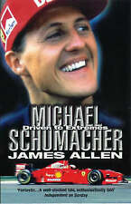 Michael Schumacher: Driven to Extremes by James Allen (Paperback, 2000)