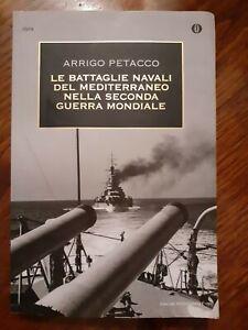 Petacco Le battaglie navali del Mediterraneo Seconda Guerra Mondiale Mondadori