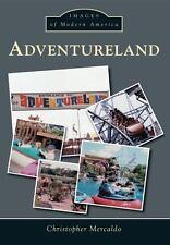 Adventureland (Images of Modern America)-ExLibrary