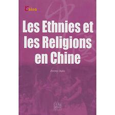 Les Ethnies et Les Religions en Chine – French