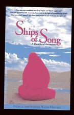 SHIPS OF SONG Parable of Ascension Patricia & Stanley Walsh-Haluska TPB 1999