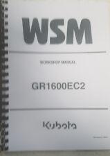 Kubota GR1600EC2 Workshop Manual Réimpression édition 2006