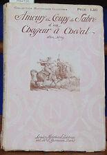 SAVINE Amours et Coups de Sabre d'un Chasseur à Cheval. Souvenirs de Cha...
