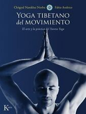 YOGA TIBETANO DEL MOVIMIENTO/ TIBETAN YOGA OF MOVEMENT